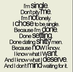 Best Instagram Quotes - I'm single, don't pity me