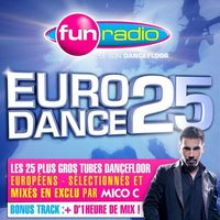 deezer radio - EURODANCE 25 by FUN Radio